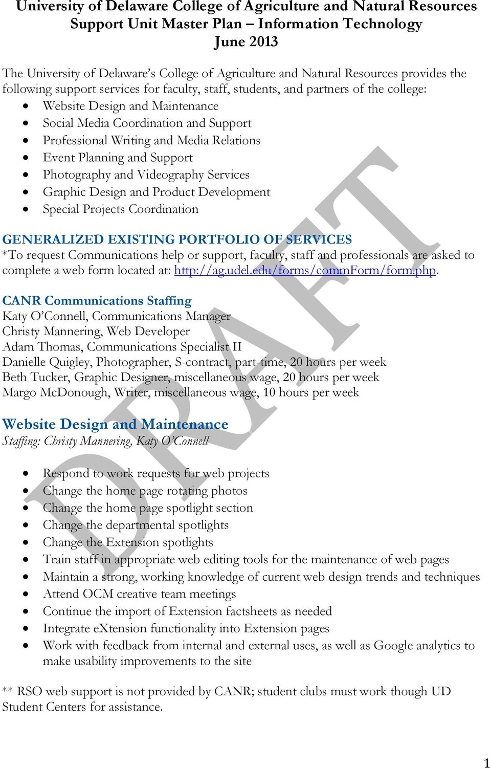 Relations Event Planning and Support Photography and Videography Services Graphic Design and Product Development Special Projects Coordination GENERALIZED EXISTING PORTFOLIO OF SERVICES *To request