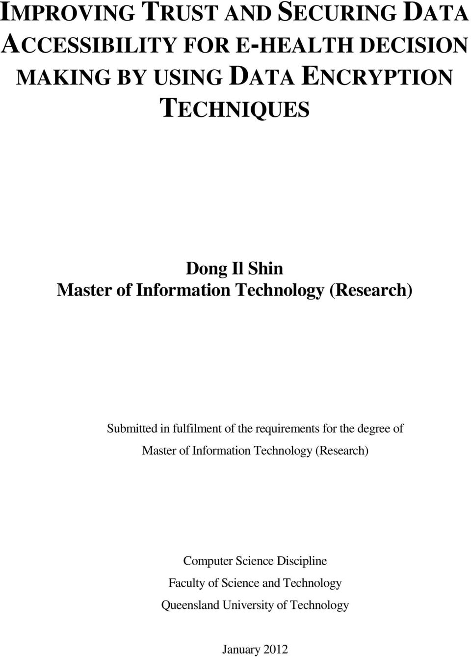master thesis in information Masters thesis subjects (for masters theses in crucial for the eventual success of the information system a thesis could involve following a specific.
