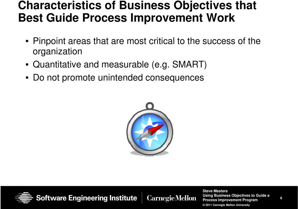 critical to the success of the organization Quantitative
