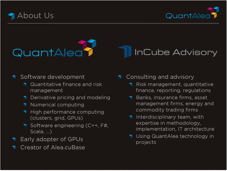 Consulting and advisory! Risk management, quantitative finance, reporting, regulations!