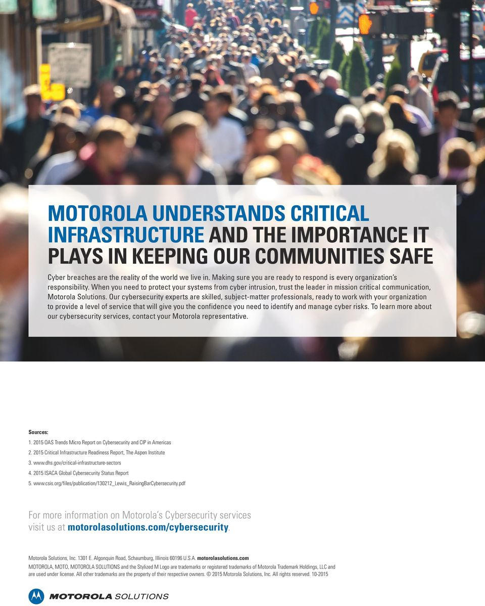 When you need to protect your systems from cyber intrusion, trust the leader in mission critical communication, Motorola Solutions.
