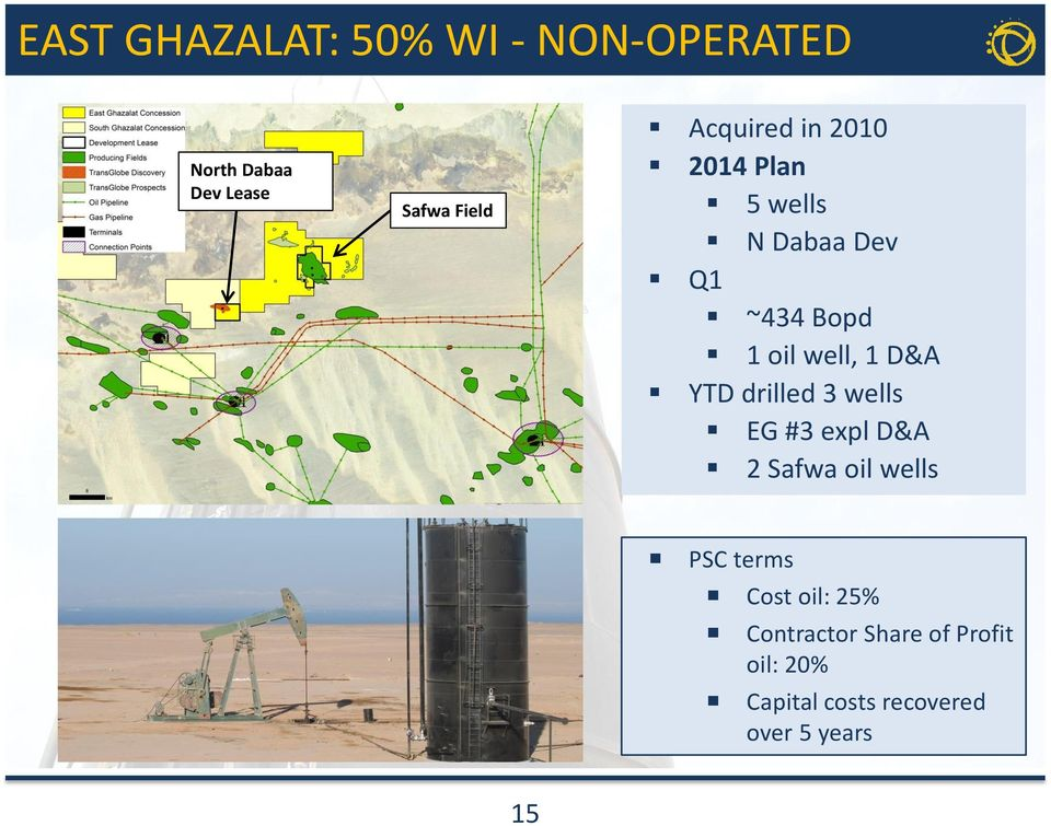 D&A YTD drilled 3 wells EG #3 expl D&A 2 Safwa oil wells PSC terms Cost