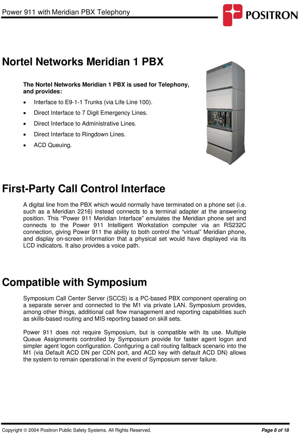 Power 911 Intelligent Workstation Nortel Networks Meridian 1 Pbx Ata 110 Wiring Diagram B Walkthrough First Party Call Control Interface A Digital Line From The Which Would Normally Have