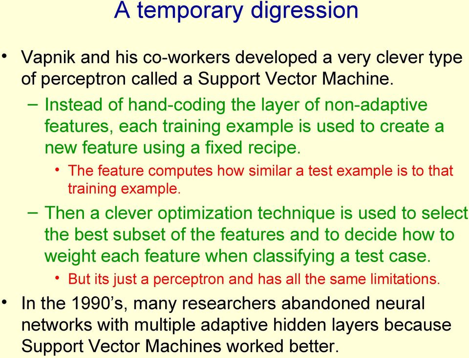 The feature computes how similar a test example is to that training example.