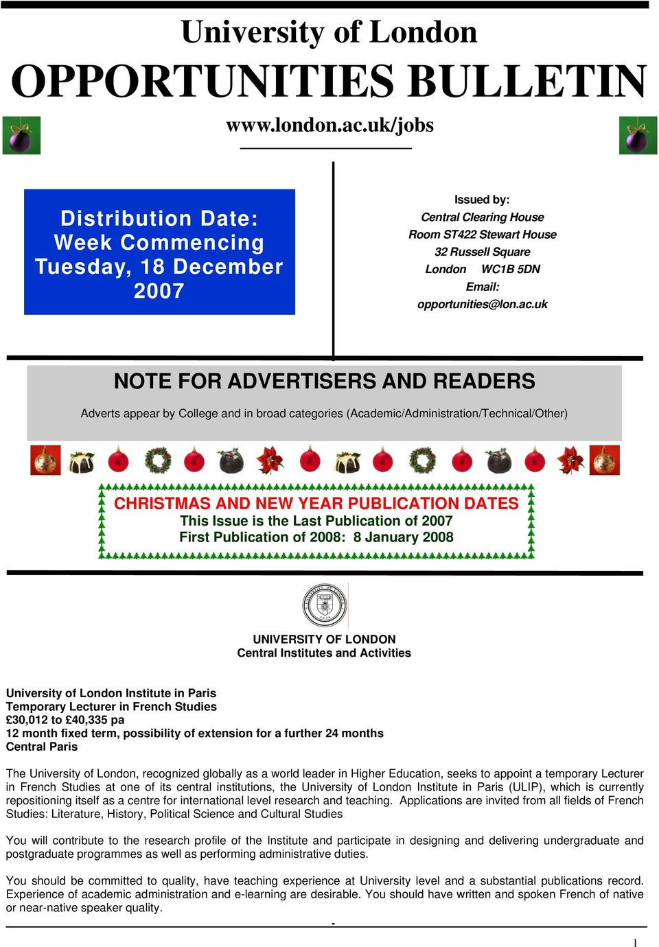 uk NOTE FOR ADVERTISERS AND READERS Adverts appear by College and in broad categories (Academic/Administration/Technical/Other) CHRISTMAS AND NEW YEAR PUBLICATION DATES This Issue is the Last