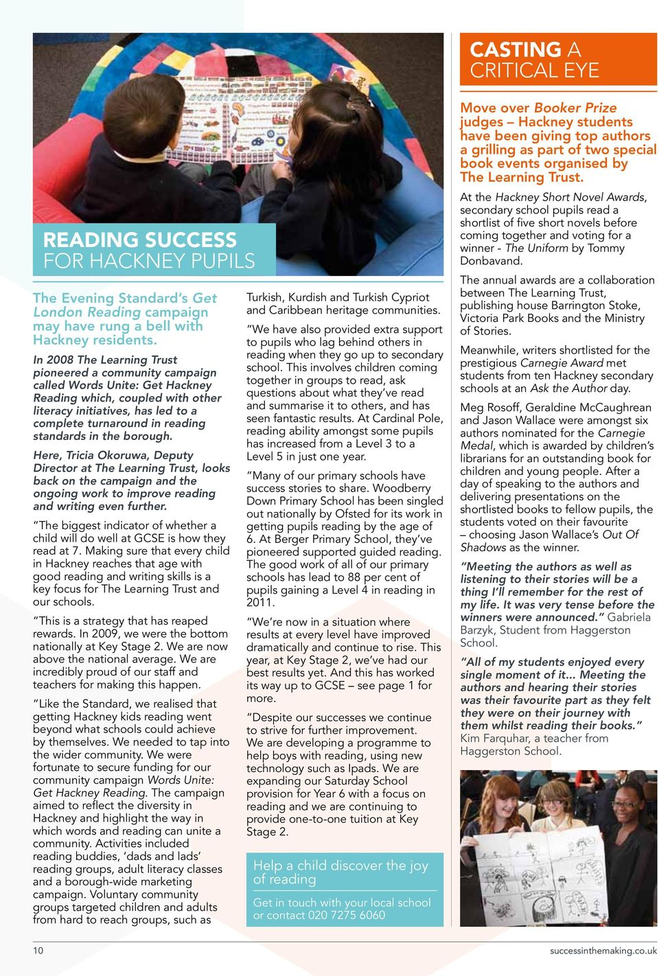 in the borough. Here, Tricia Okoruwa, Deputy Director at The Learning Trust, looks back on the campaign and the ongoing work to improve reading and writing even further.