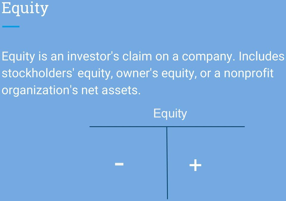 Includes stockholders' equity,
