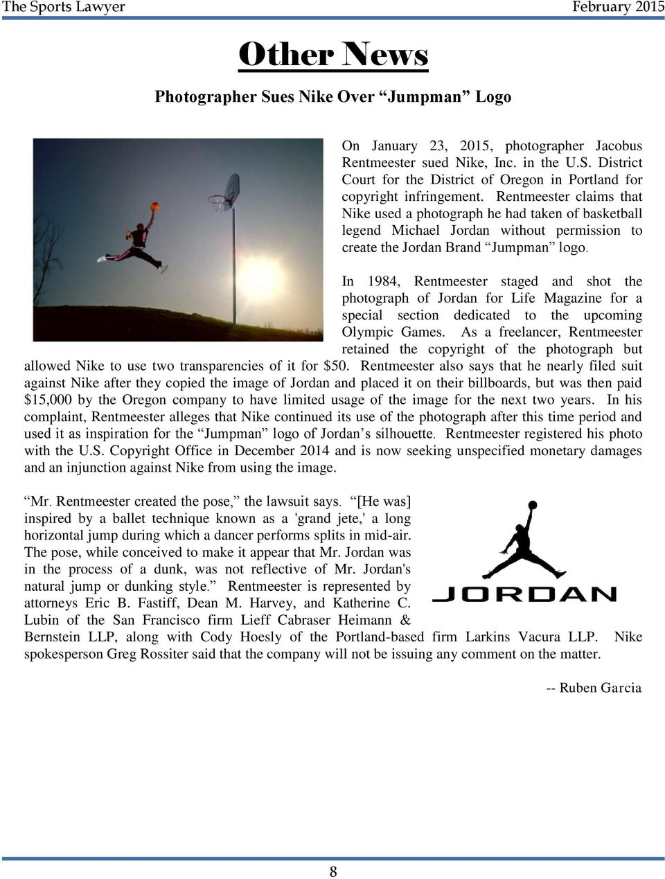In 1984, Rentmeester staged and shot the photograph of Jordan for Life Magazine for a special section dedicated to the upcoming Olympic Games.