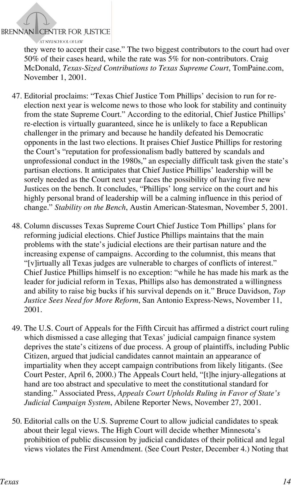 Editorial proclaims: Texas Chief Justice Tom Phillips decision to run for reelection next year is welcome news to those who look for stability and continuity from the state Supreme Court.