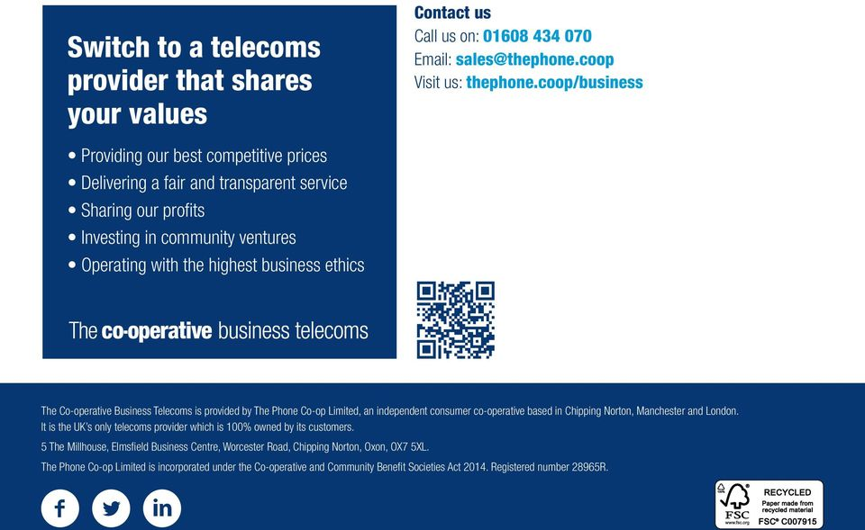 Co-operative Business Telecoms is provided by The Phone Co-op Limited, an independent consumer co-operative based in Chipping Norton, Manchester and London.