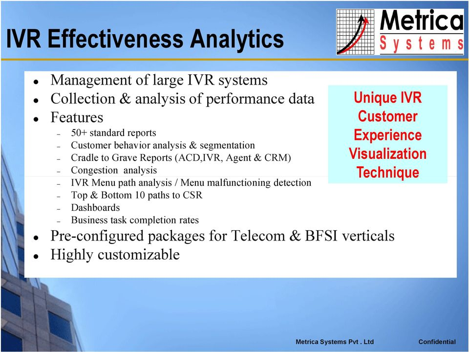 Menu path analysis / Menu malfunctioning detection Top & Bottom 10 paths to CSR Dashboards Business task completion rates