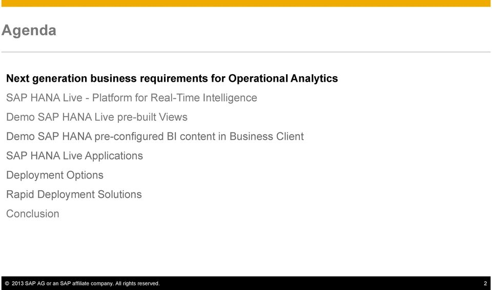 pre-configured BI content in Business Client SAP HANA Live Applications Deployment Options