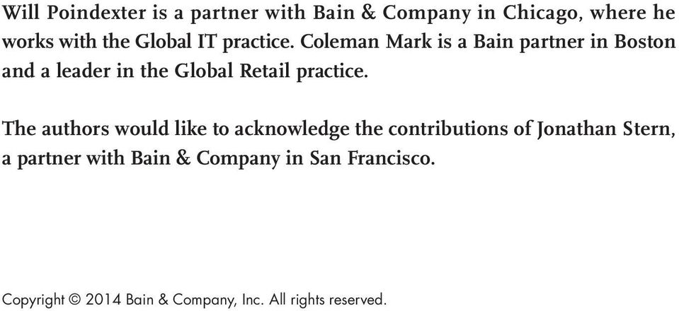 Coleman Mark is a Bain partner in Boston and a leader in the Global Retail practice.