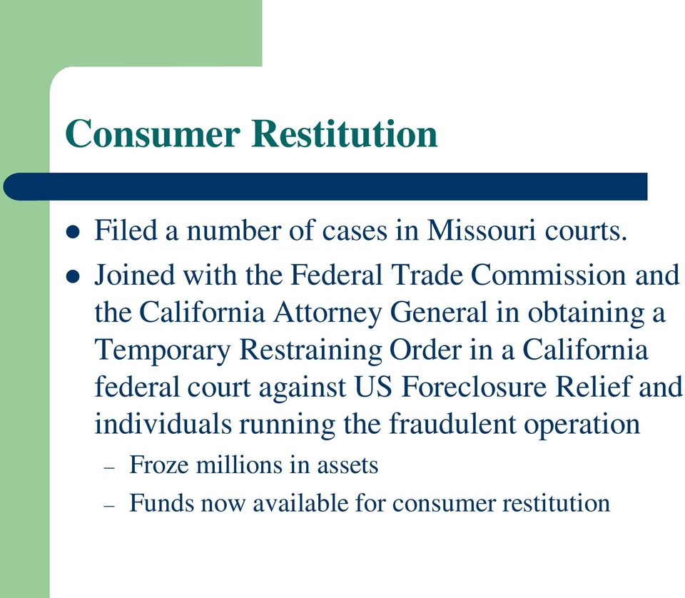a Temporary Restraining Order in a California federal court against US Foreclosure Relief