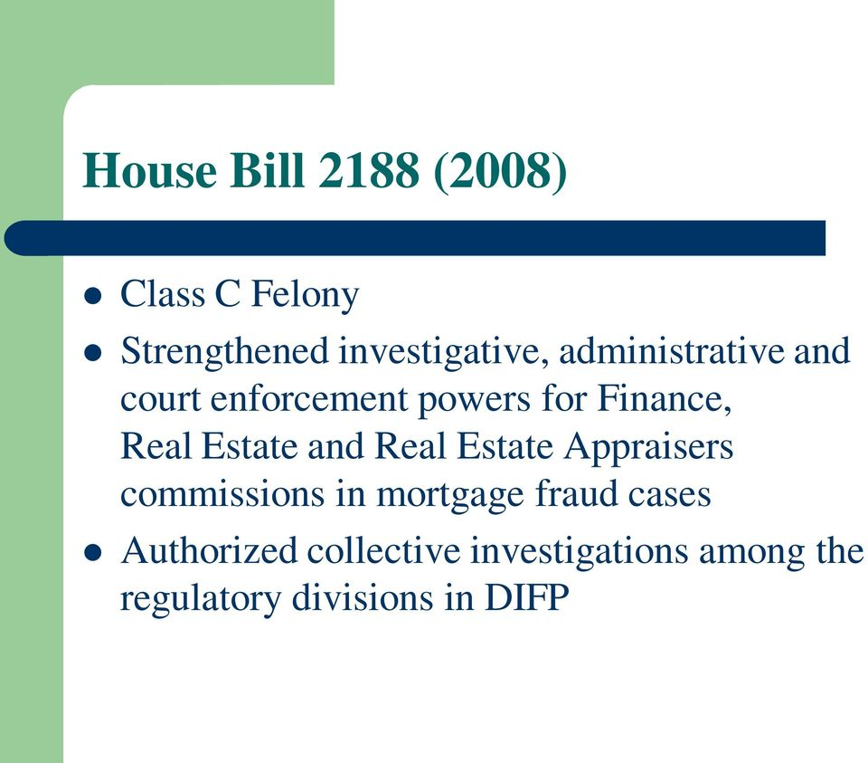 and Real Estate Appraisers commissions in mortgage fraud cases