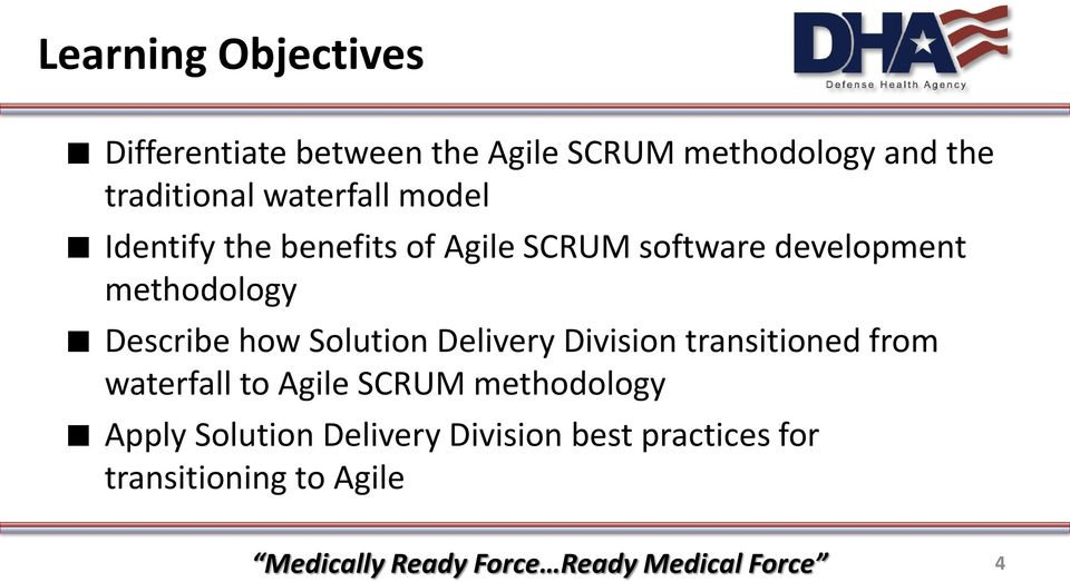 how Solution Delivery Division transitioned from waterfall to Agile SCRUM methodology Apply