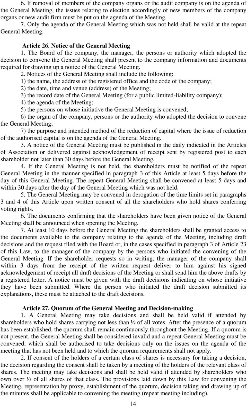 Notice of the General Meeting 1.