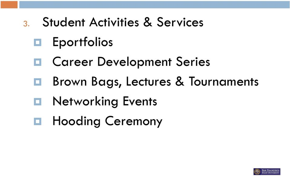 Series Brown Bags, Lectures &