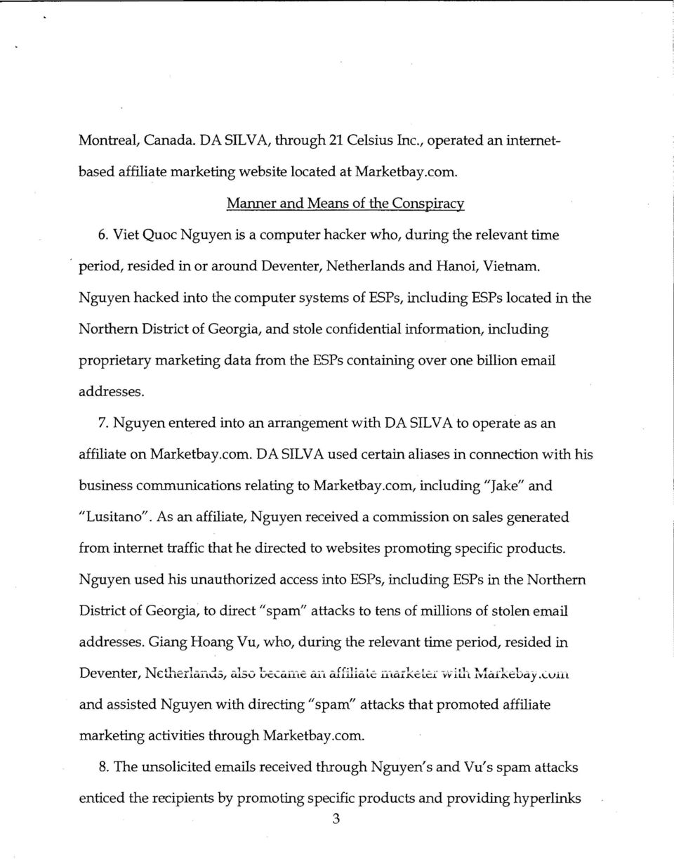Nguyen hacked into the computer systems of ESPs, including ESPs located in the Northern District of Georgia, and stole confidential information, including proprietary marketing data from the ESPs