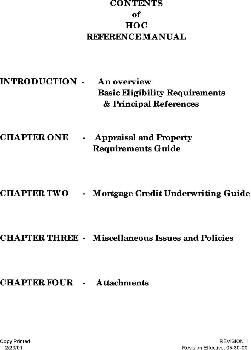Requirements Guide CHAPTER TWO - Mortgage Credit Underwriting Guide CHAPTER THREE