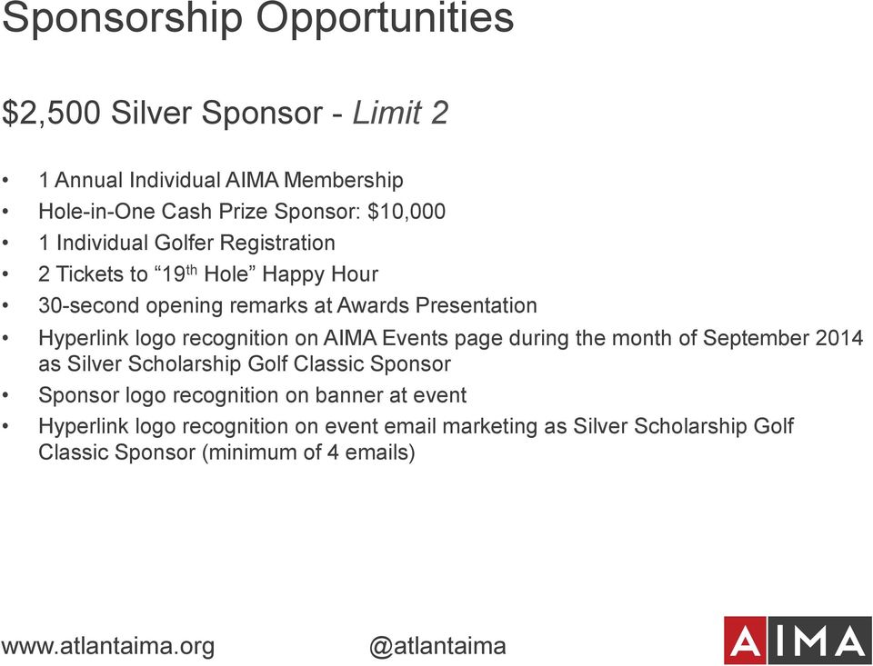 AIMA Events page during the month of September 2014 as Silver Scholarship Golf Classic Sponsor Sponsor logo recognition on