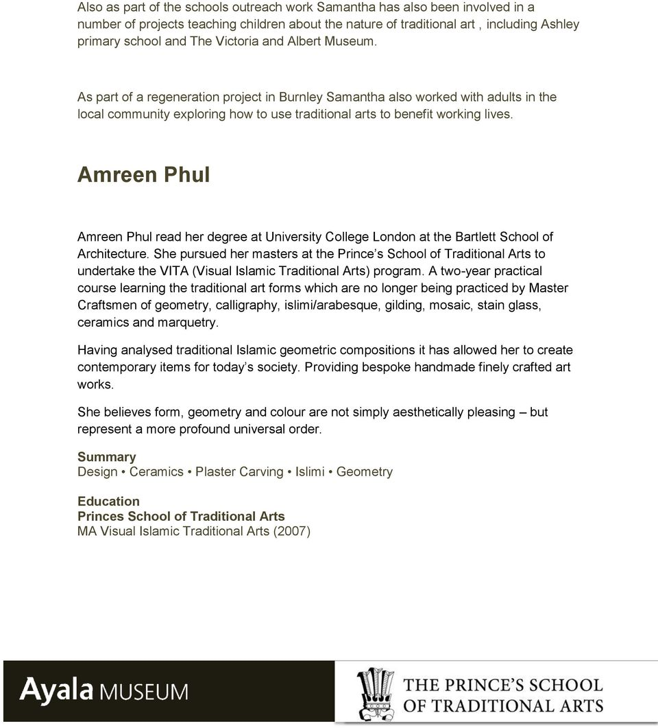 Amreen Phul Amreen Phul read her degree at University College London at the Bartlett School of Architecture.