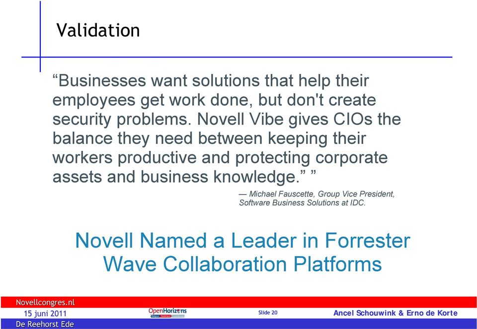 Novell Vibe gives CIOs the balance they need between keeping their workers productive and protecting