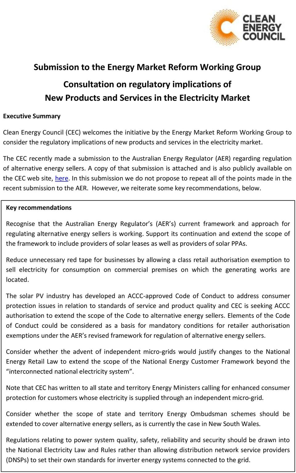 The CEC recently made a submission to the Australian Energy Regulator (AER) regarding regulation of alternative energy sellers.