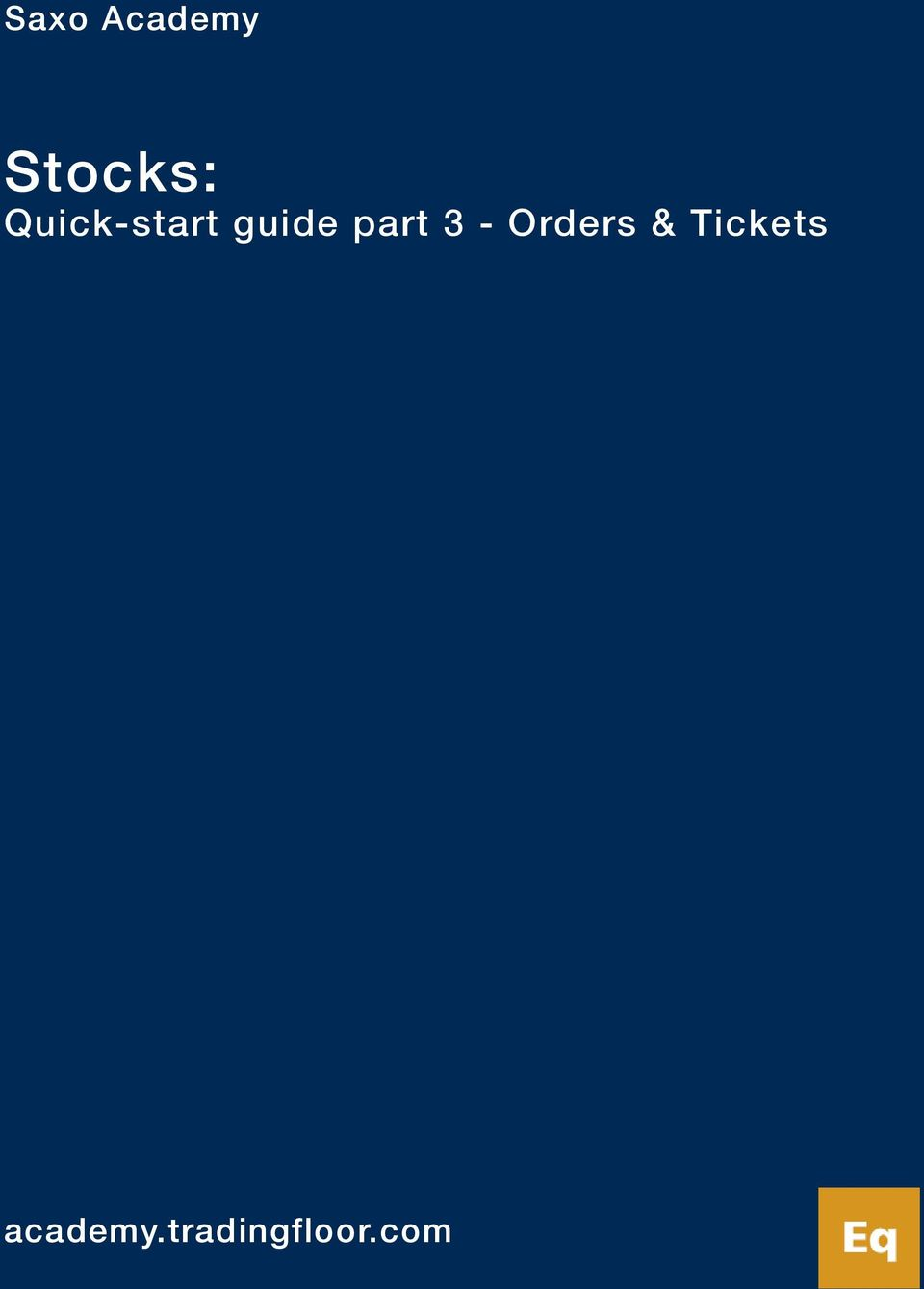 3 - Orders & Tickets