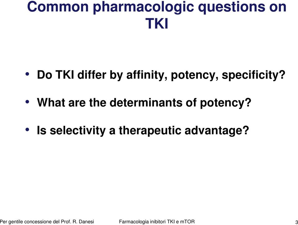 What are the determinants of potency?
