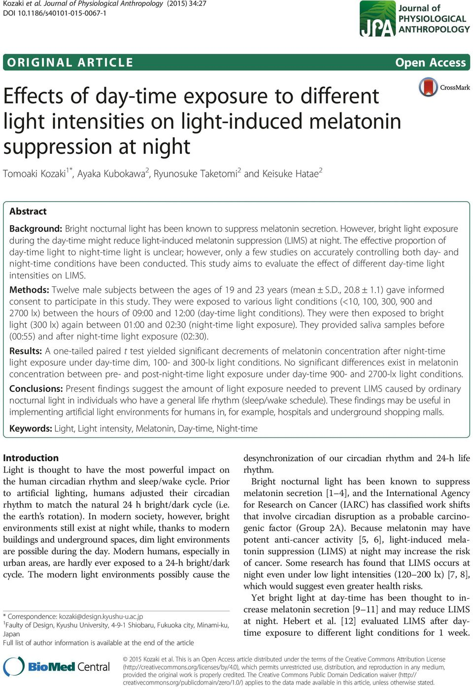 Taketomi 2 and Keisuke Hatae 2 Open Access Abstract Background: Bright nocturnal light has been known to suppress melatonin secretion.