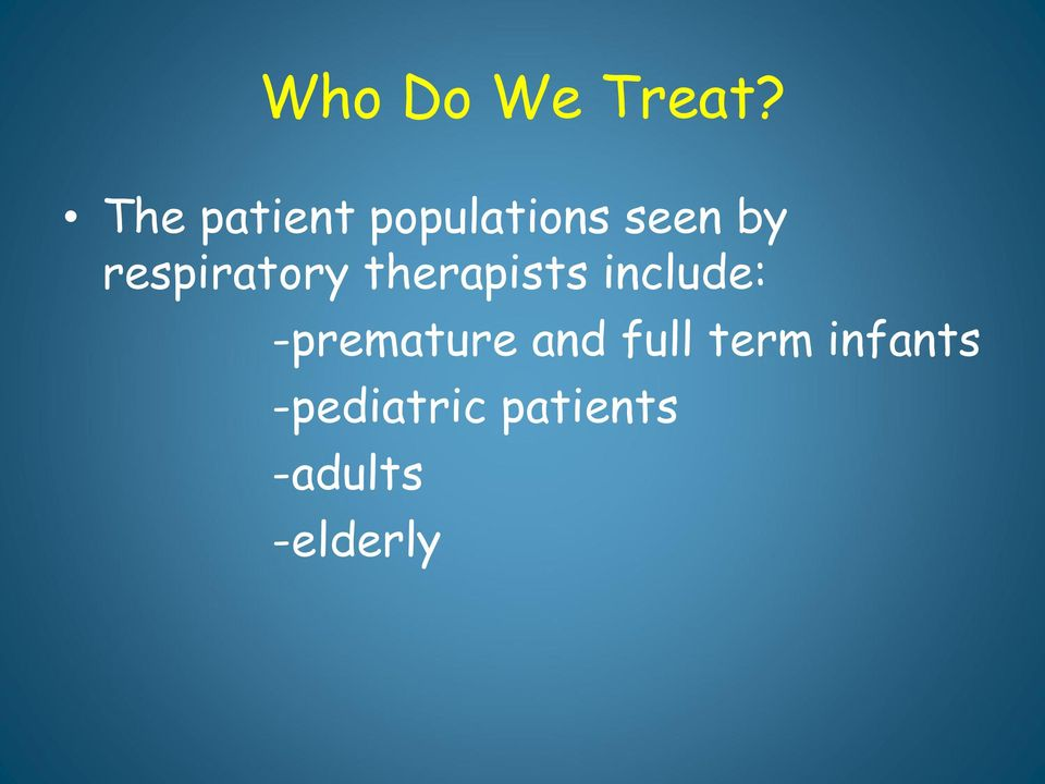 respiratory therapists include: