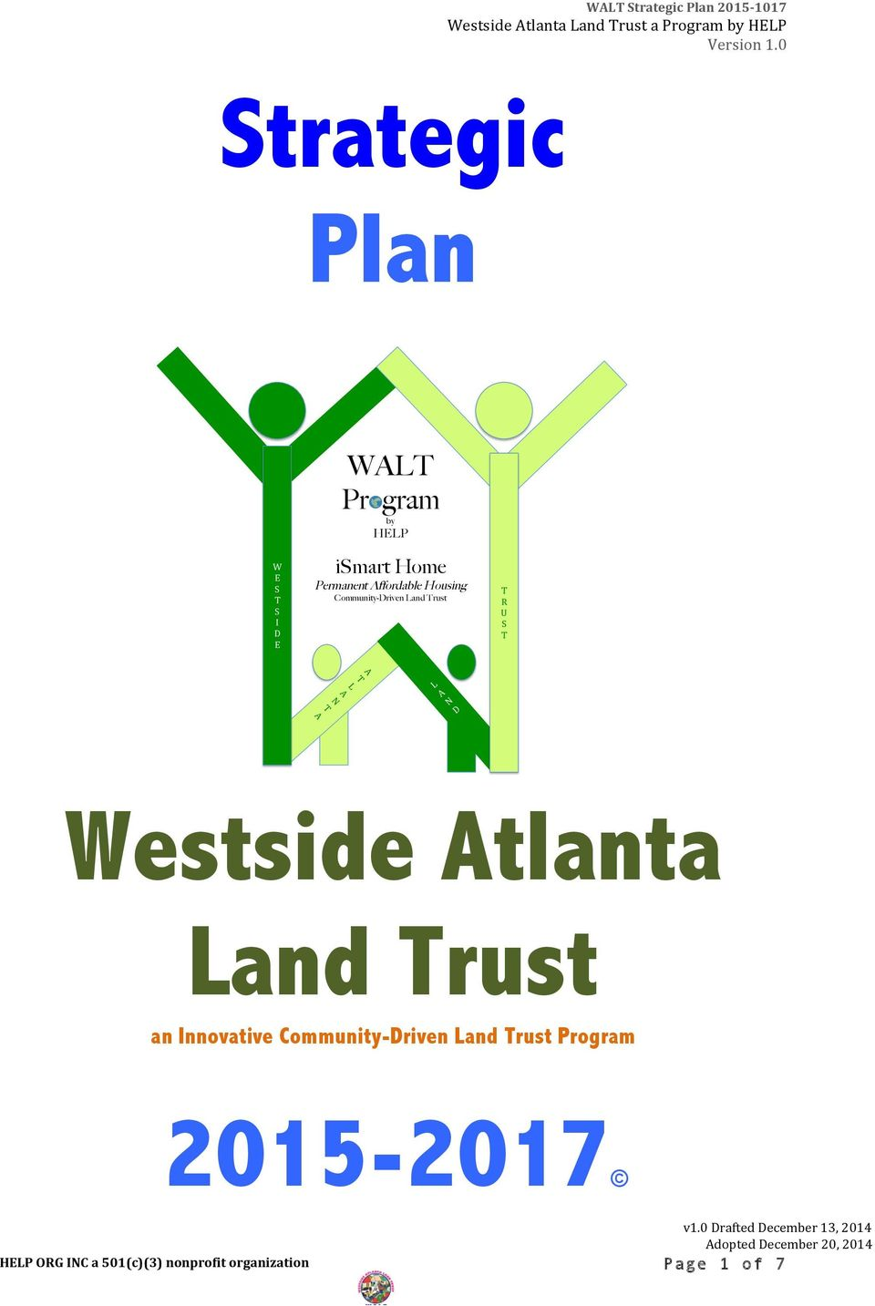 WALT Pr gram by HELP ismart Home Permanent Affordable Housing Community-Driven Land