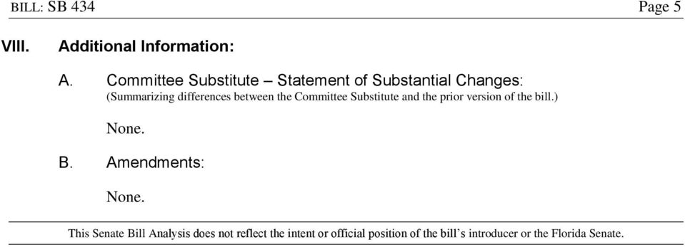 between the Committee Substitute and the prior version of the bill.) B.