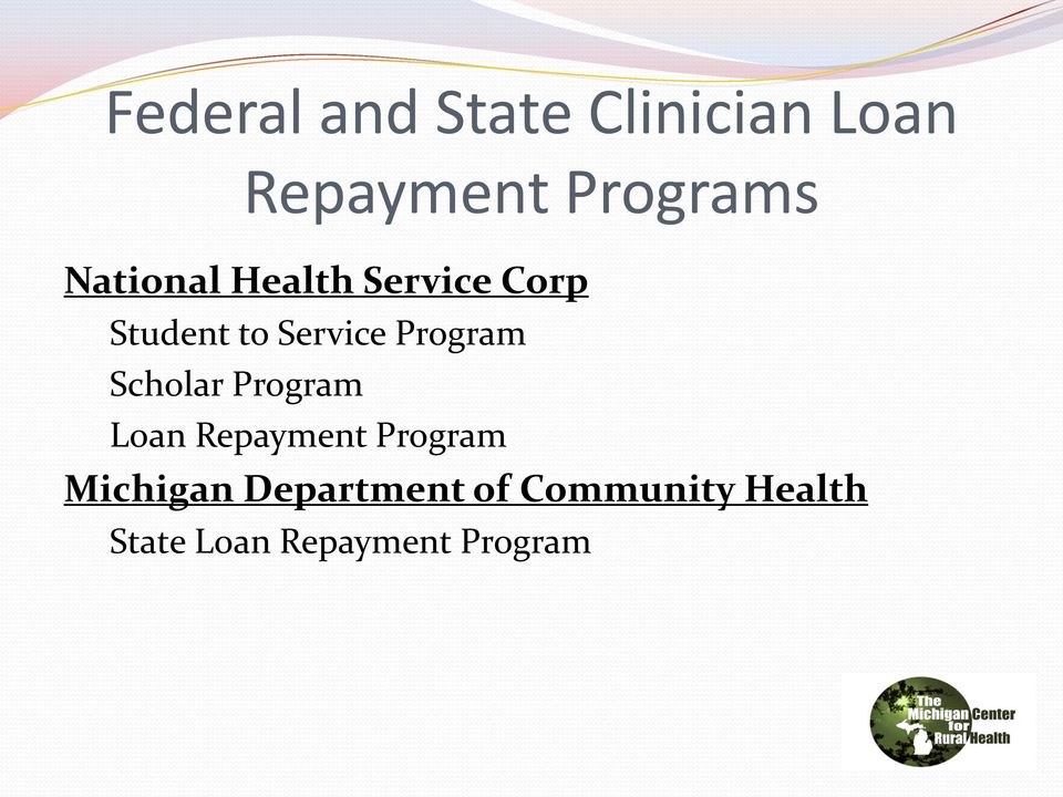Program Scholar Program Loan Repayment Program