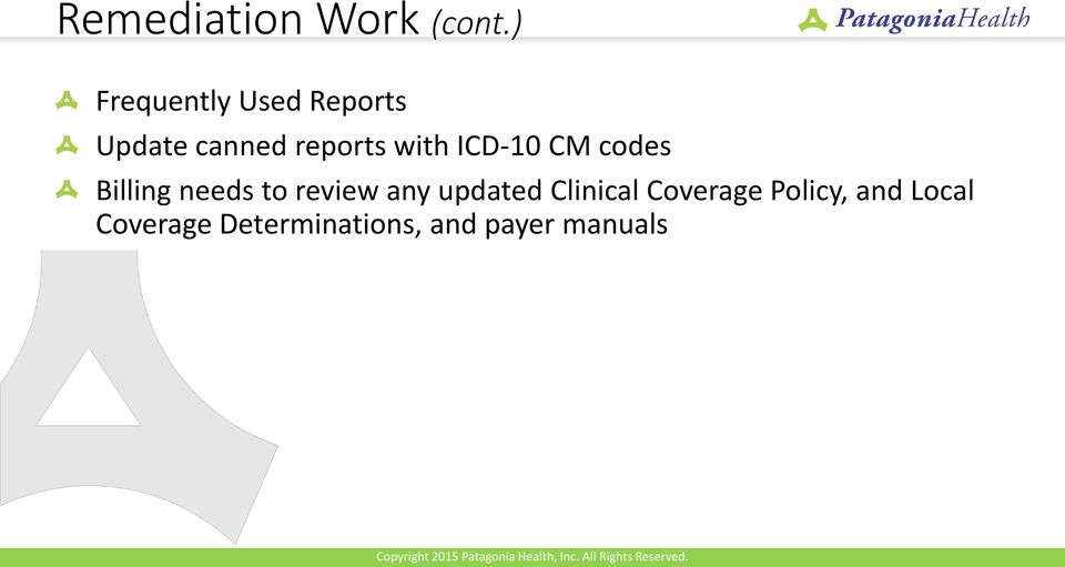 with ICD-10 CM codes Billing needs to review any