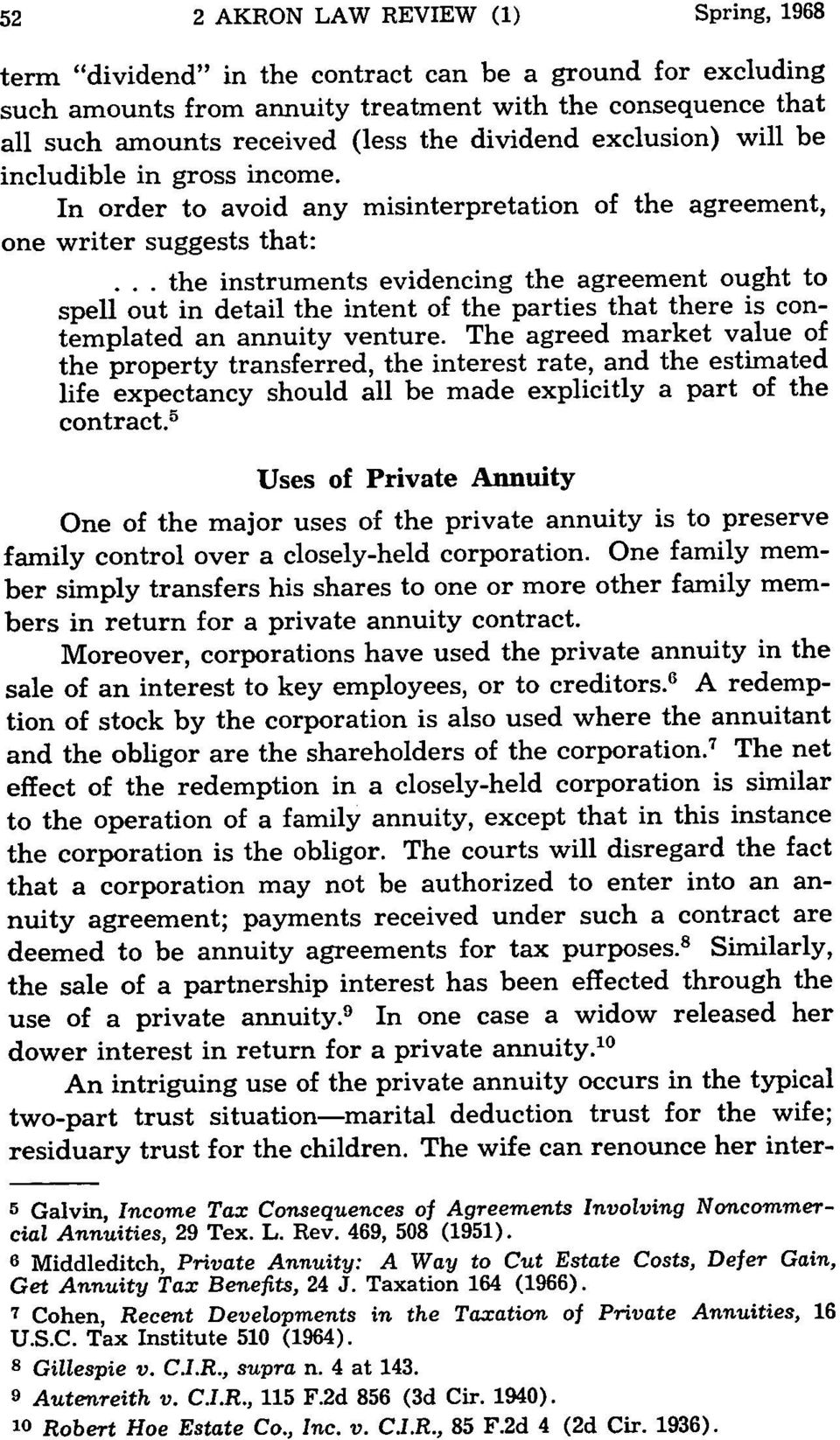 .. the instruments evidencing the agreement ought to spell out in detail the intent of the parties that there is contemplated an annuity venture.