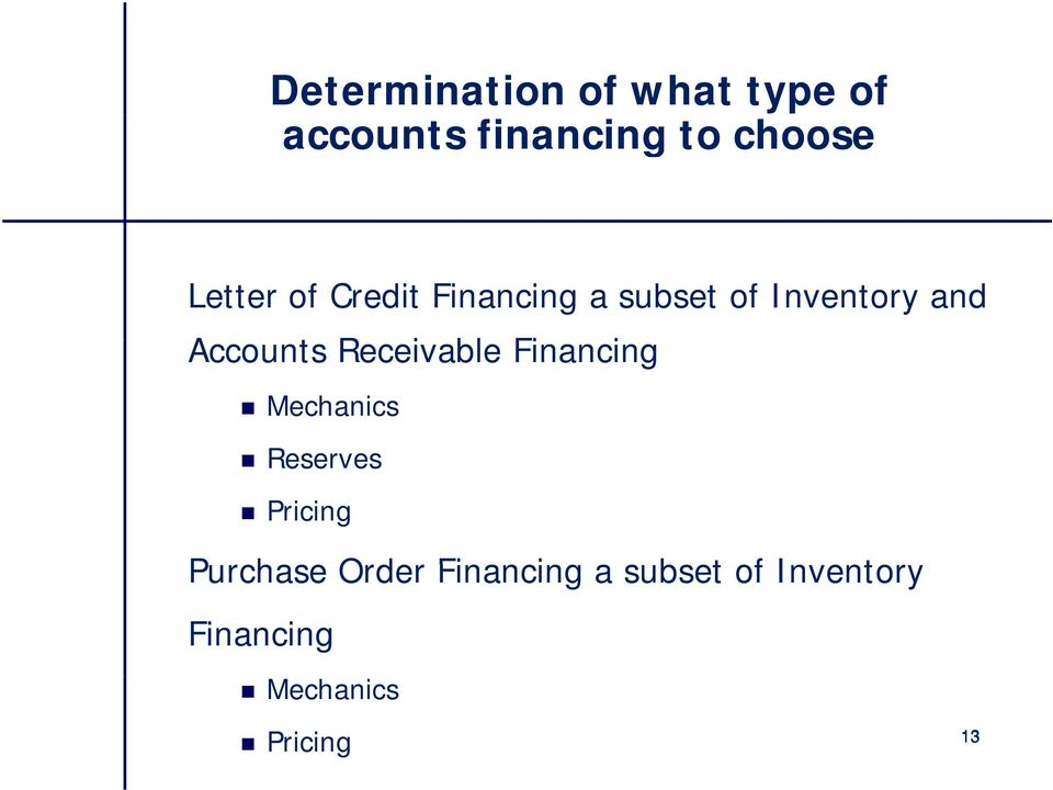 Receivable Financing i Mechanics Reserves Pricing Purchase
