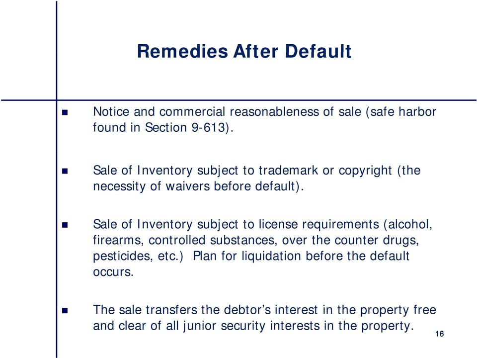 Sale of Inventory subject to license requirements (alcohol, firearms, controlled substances, over the counter drugs, pesticides,