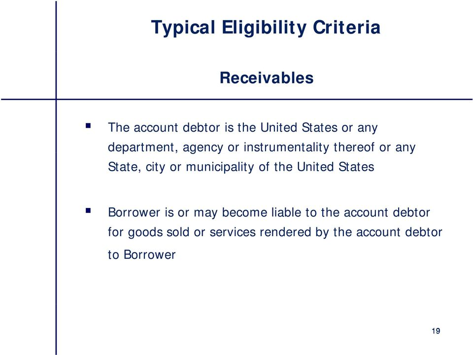 or municipality of the United States Borrower is or may become liable to the
