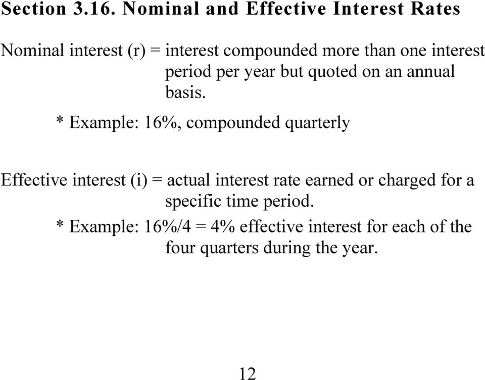 interest period per year but quoted on an annual basis.