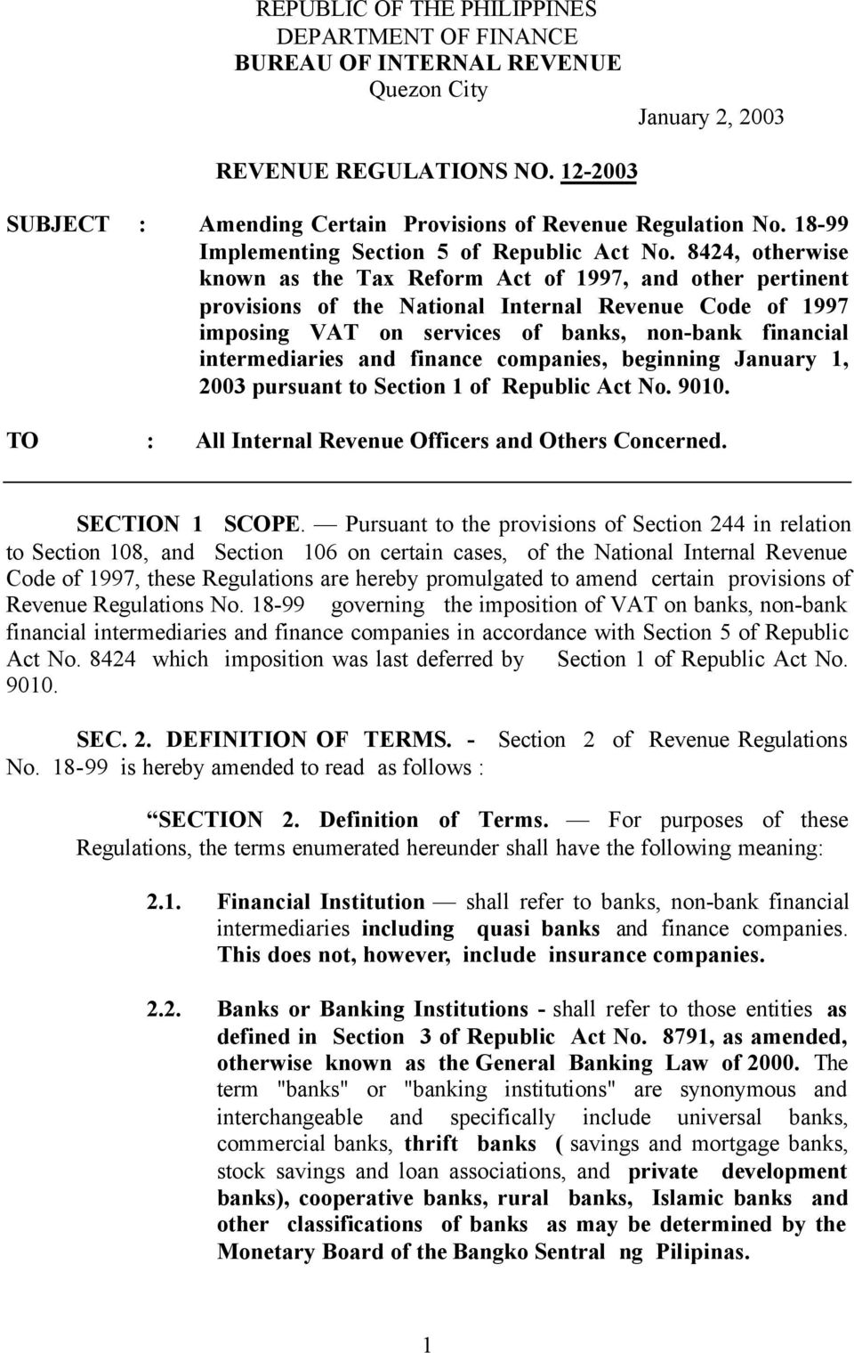 8424, otherwise known as the Tax Reform Act of 1997, and other pertinent provisions of the National Internal Revenue Code of 1997 imposing VAT on services of banks, non-bank financial intermediaries