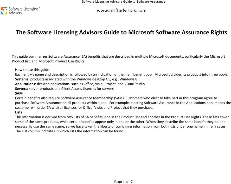 particularly the Microsoft Product list, and Microsoft Product Use Rights. How to use this guide Each entry's name and description is followed by an indication of the main benefit pool.