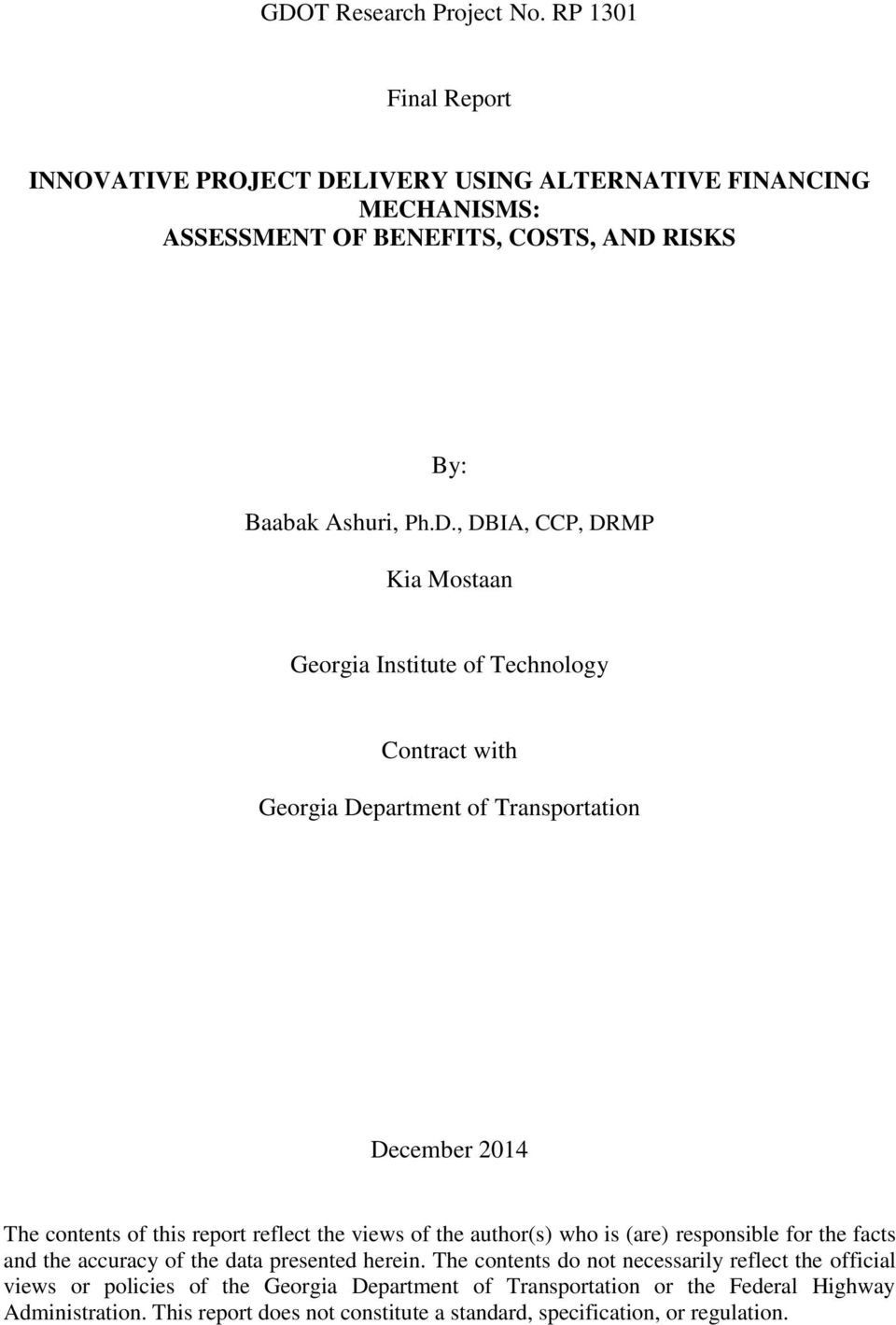 LIVERY USING ALTERNATIVE FINANCING MECHANISMS: ASSESSMENT OF BENEFITS, COSTS, AND
