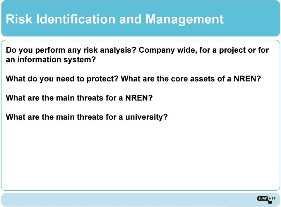 What do you need to protect? What are the core assets of a NREN?