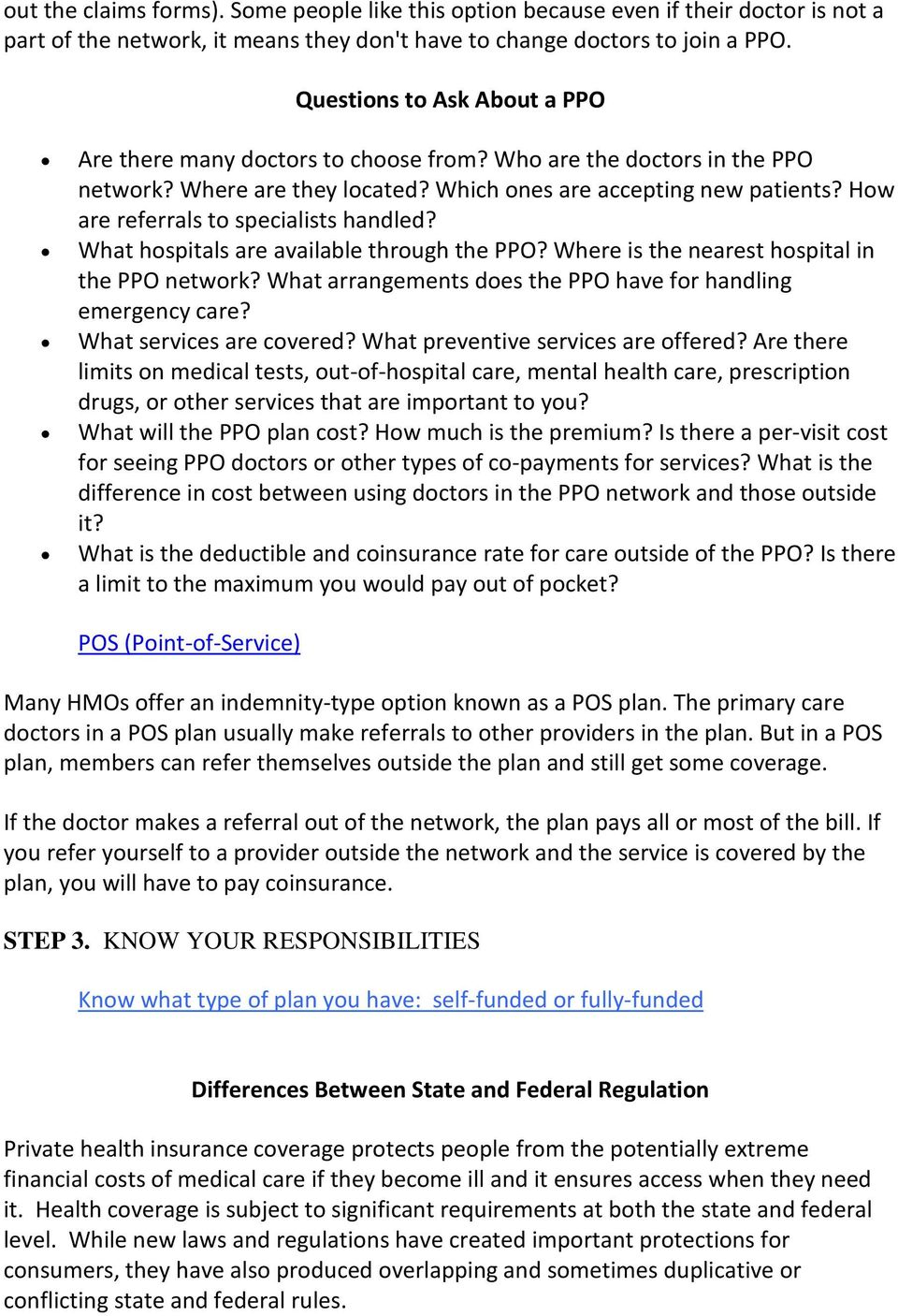 How are referrals to specialists handled? What hospitals are available through the PPO? Where is the nearest hospital in the PPO network?