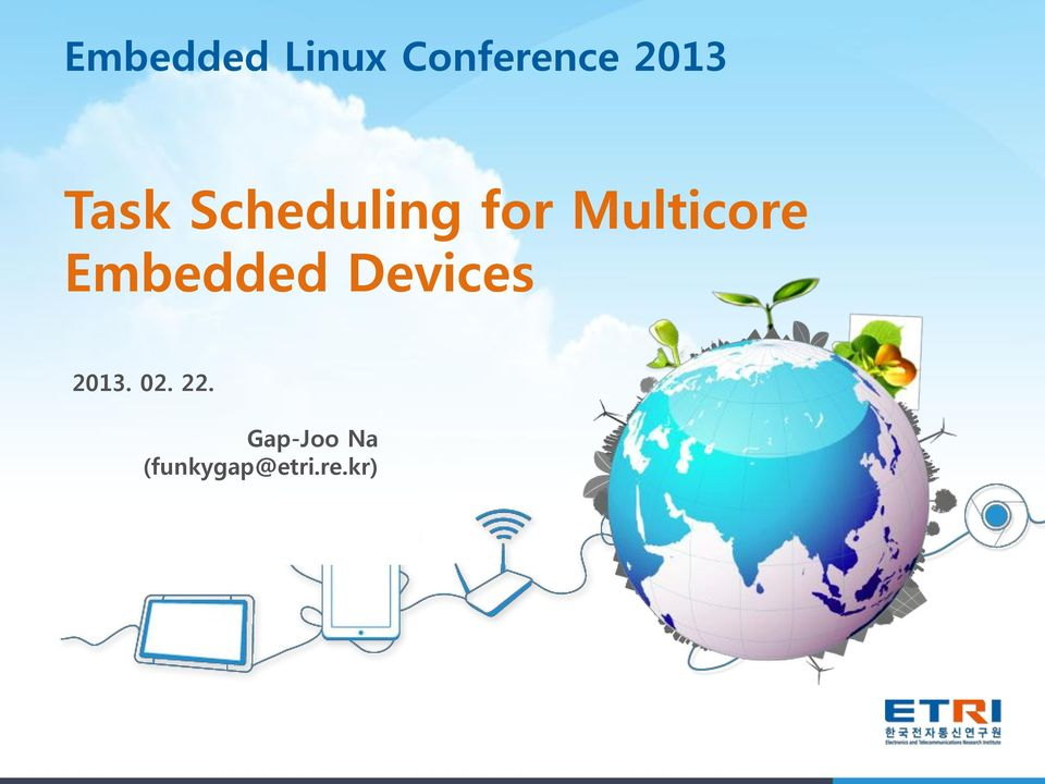 Embedded Devices 2013. 02. 22.