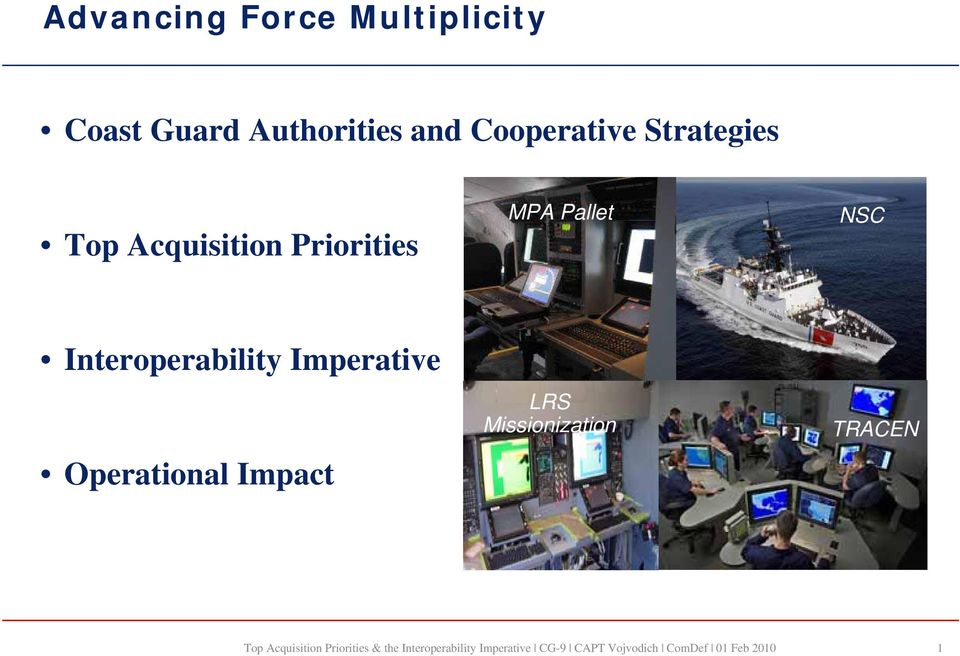 Acquisition Priorities MPA Pallet NSC