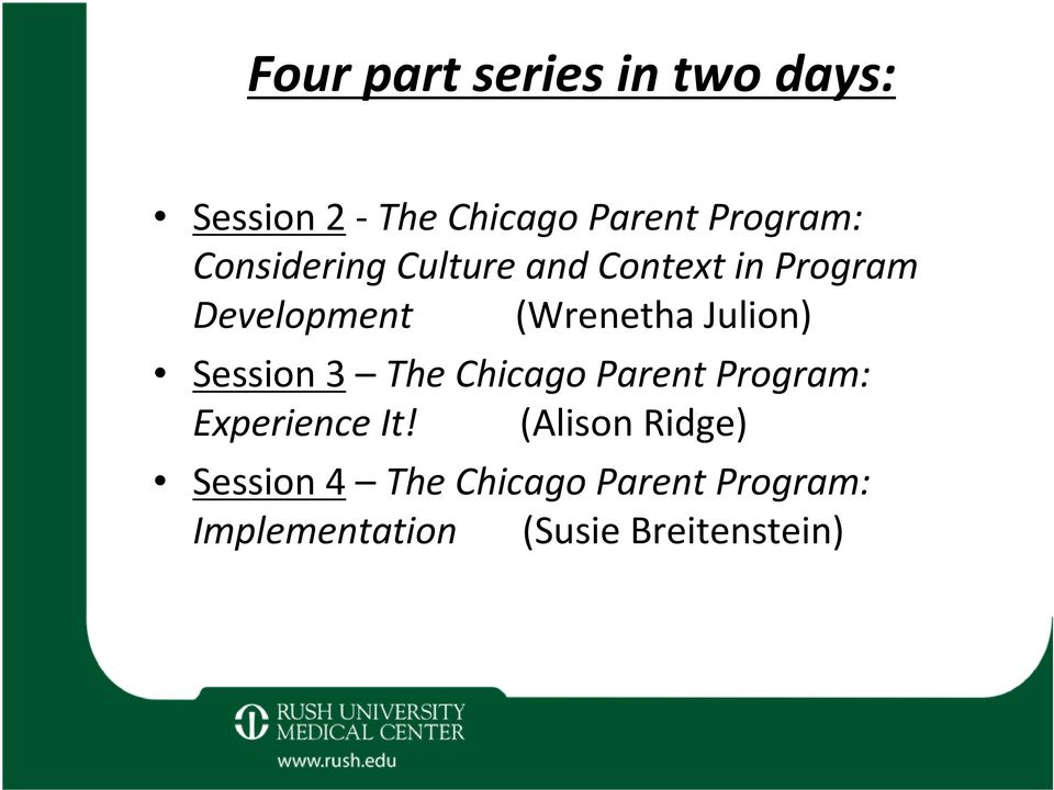 Julion) Session 3 The Chicago Parent Program: Experience It!