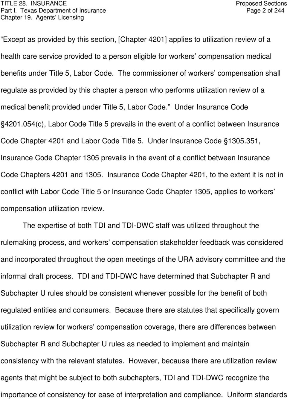 compensation medical benefits under Title 5, Labor Code.